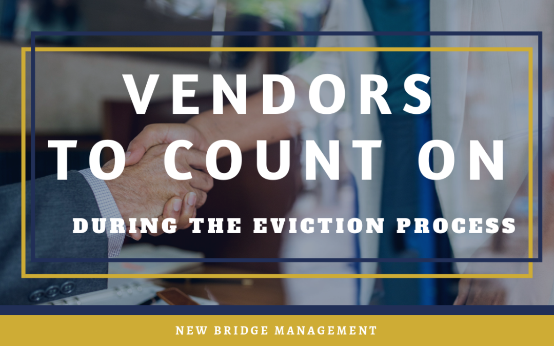 Vendors to Count On During the Eviction Process